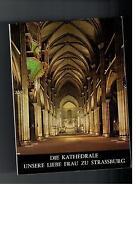 Die Kathedrale  - Unsere Liebe Frau zu Strassburg - 1986