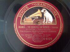 78 RPM trio Argentin IRUSTA-FUGAZOT-DEMARE- Gramophone K 4129