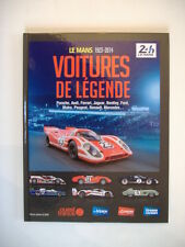 "24 HEURES DU MANS 1923-2014 ""VOITURES DE LEGENDE"""