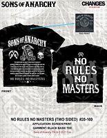 SONS OF ANARCHY SOA NO RULES NO MASTERS SAMCRO MOTORCYCLE T TEE SHIRT S-3XL
