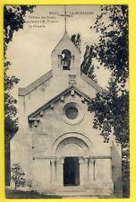 CPA RILLY la MONTAGNE (Marne) La CHAPELLE du CHÂTEAU des ROZAIS à Mr POMMERY
