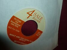 Betty Wright What Are You Going To Do With It / Andy Griffith Bad 45 RPM (Repro)