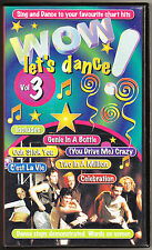 WOW - LET'S DANCE 3 - 10 DANCE ROUTINES - STEPS, S-CLUB 7 - VHS PAL (UK) VIDEO
