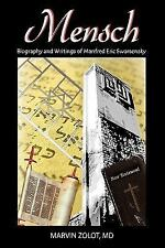 Mensch: Biography and Writings of Manfred Eric Swarsensky (Hardback or Cased Boo