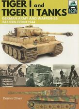 Tankcraft 1: Tiger I and Tiger II Tanks German Army Waffen SS Eastern Front 1944