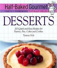 HALF-BAKED GOURMET PARTLY HOMEMADE TOTALLY DELICIOUS..Great Book Many Ideas!