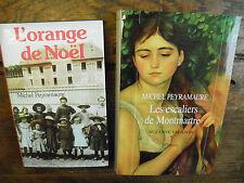 2 livres de Michel Peyramaure L'orange de Noël + Les escaliers de Montmartre