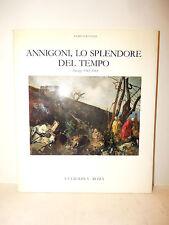 ARTE CONTEMPORANEA -  Ulivi, ANNIGONI LO SPLENDORE DEL TEMPO 1983 La Gradiva