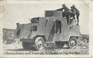 UNCLE SAMS NEW FIGHTING MACHINE ON THE BORDER, POSTMARKED 1917