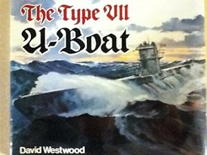 The Type VII U-Boat (Anatomy of the Ship) by Westwood, Dr David Book The Fast