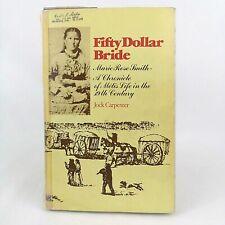 Fifty Dollar Bride Book Vintage 1977 Signed with Provenance Jock Carpenter Metis