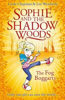 (Good)-The Fog Boggarts (Sophie and the Shadow Woods) (Paperback)-Weatherly, Lee