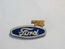 1974 Ford Pin ,  '74 FORD Lapel Pin , *