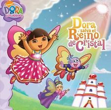 Dora salva el Reino de Cristal (Dora Saves Crystal Kingdom) (Dora the-ExLibrary