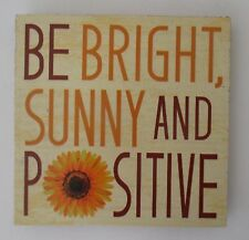 u Be bright sunny and positive SUNFLOWER REFRIGERATOR MAGNET ganz