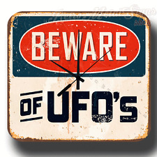 BEWARE OF UFO`S  VINTAGE RETRO  METAL TIN SIGN WALL CLOCK