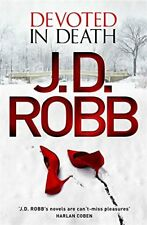 Devoted in Death: 41,J. D. Robb