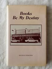 Books Be My Destiny by Maurice Edmunds - HC/DJ Signed - First & Limited Edition