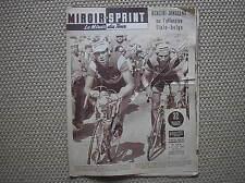 GASTONE NENCINI TOUR DE FRANCE 1957 RIVISTA SPORT FRANCIA MIROIR SPRINT