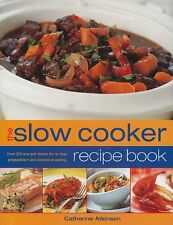 The Slow Cooker Recipe Book: Over 220 One-Pot Dish