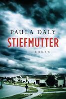 Stiefmutter von Paula Daly (19.03.2018, Taschenbuch)
