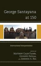 George Santayana At 150: International Interpretations
