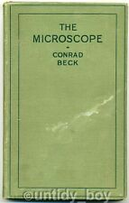 The Microscope A Simple Handbook by Conrad Beck, 1923. More Optical Books Listed