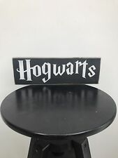 New Hogwarts Harry Potter Free Standing/Wall Hung Wood Sign/Plaque Hand Made