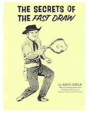 THE SECRETS OF THE FAST DRAW  PISTOL GUN SPIN SLINGER MANUAL