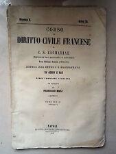 OTTOCENTINA CORSO DI DIRITTO CIVILE FRANCESE ZACHARIAE MUZJ 1858