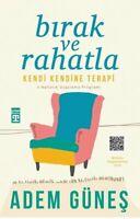 Birak ve Rahatla  (Yeni Türkce Kitap)