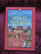 Animal Stories from Highlights My Cat, Herman Bernard Fred and other adventures