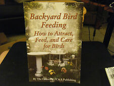 Backyard Bird Feeding - How to Attract, Feed and Care for Birds Booklet