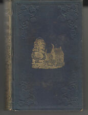 THE FARM AND THE FIRESIDE OR ROMANCE OF AGRICULTURE. JOHN BLAKE. 1852 1ST ED.