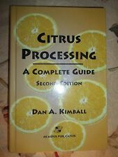 Citrus Processing; A Complete Guide, Dan Kimball, 2nd Edition