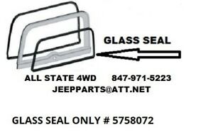 JEEP CJ7 LIFTGATE INNER GLASS SEAL, FITS FACTORY HARDTOP ONLY