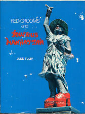 Red Grooms and Ruckus Manhattan by Judd Tully-1st Edition/DJ-1977-Illustrated