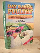 DAY RANGE POULTRY Chicken Owners Guide  Organic Farming  Good Earth Publications