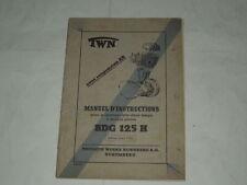 MOTOCICLISMO-MANUALE X MOTO-MANUEL D'INSTRUCTIONS BDG 125 H -EDITION MARS 1952