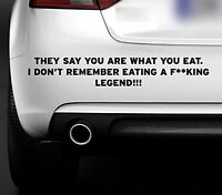 YOU ARE WHAT YOU EAT FUNNY BUMPER STICKER QUOTE  4X4 CAR VAN STICKER JDM