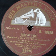 78rpm EDDIE FISHER take my love / don`t stay away too long