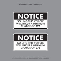 Minimum Soiling Charge £75 Sticker Ideal For Taxi Coach Bus Minibus - SKU3136