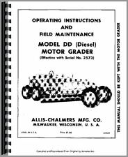 Allis Chalmers DD Motor Grader Operators Manual (SN# 2573 and UP)