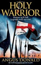 Holy Warrior (Outlaw Chronicles),Angus Donald