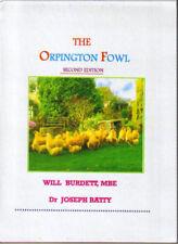 ORPINGTON FOWL  WILL BURDETT   Dr Joseph Batty 168 PAGES A4 NEW HARDBACK BOOK