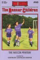 The Soccer Mystery (The Boxcar Children Mysteries) by Warner, Gertrude Chandler