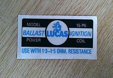 Lucas Ballast Ignition Coil Sticker (1.3-1.5 OHM Resistance) LMG1086
