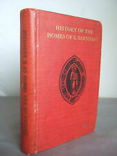 History of the Homes of S Barnabas 1895-1916 by the Sub-Warden - Illustrated