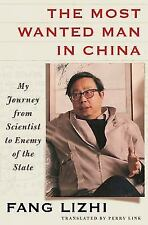 The Most Wanted Man in China: My Journey from Scientist to Enemy of-ExLibrary