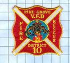 Fire Patch - Pine Grove V.F.D District 10